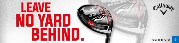 Callaway Great Big Bertha woods
